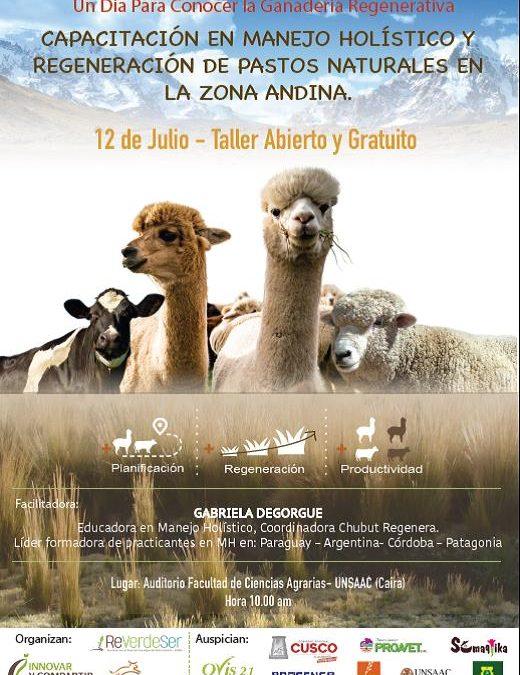 Capacitacion Manejo holistico para la regeneracion de pastizales. Cusco, 8-12 julio 2019