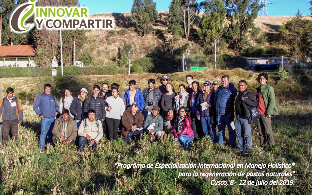 Inicio del Programa en Manejo Holistico para la regeneracion de pastizales. Cusco 8 de julio del 2019